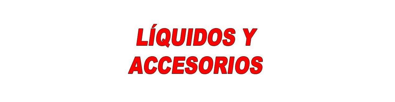 LIQUIDOS Y ACCESORIOS