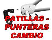 PATILLAS - PUNTERAS DE CAMBIO